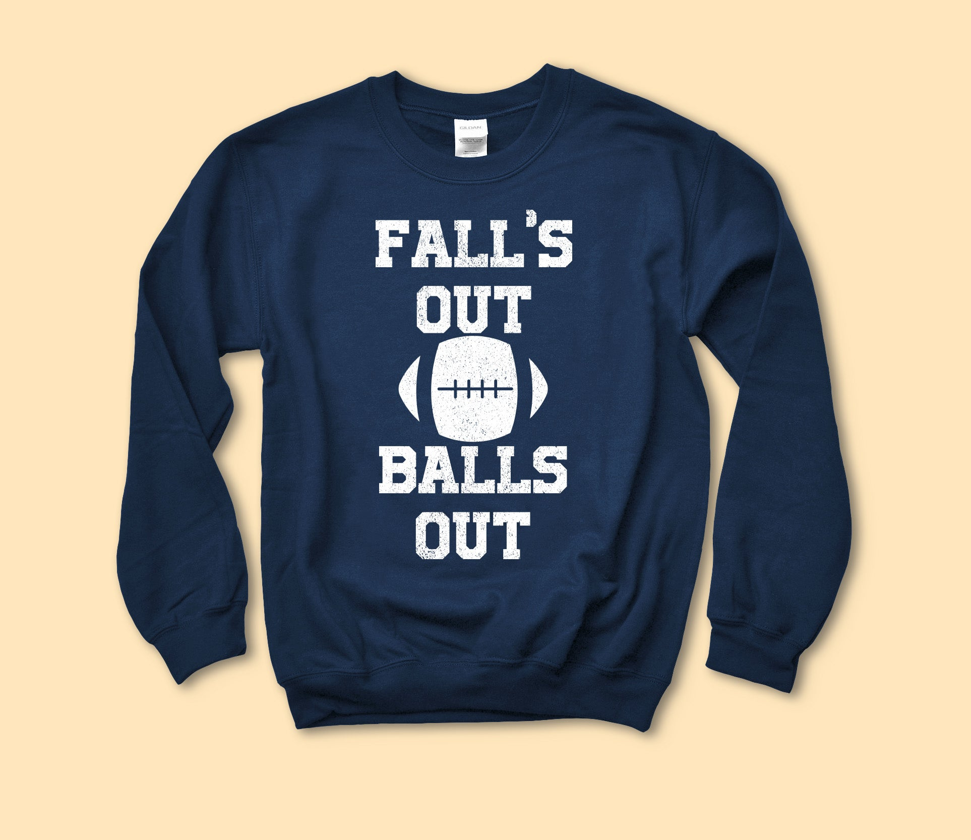 Fall's Out Ball's Out Sweatshirt