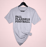 Grey shirt saying fall flannels football - HighCiti