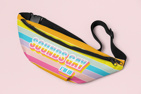Rainbow stripes fanny pack saying sounds gay I'm in - HighCiti