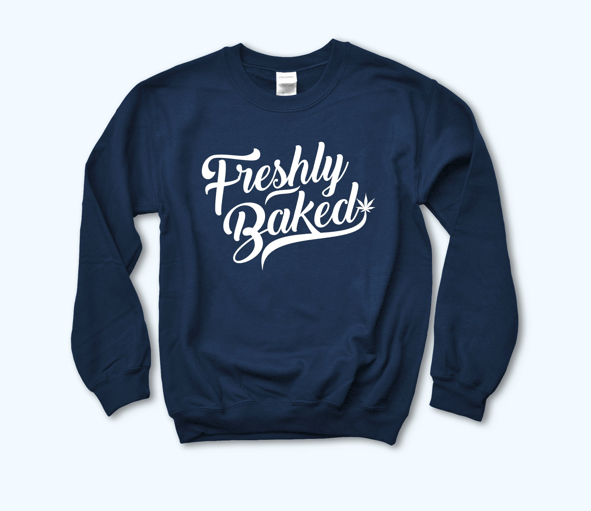 Navy sweatshirt with a cannabis leaf that says freshly baked - HighCiti
