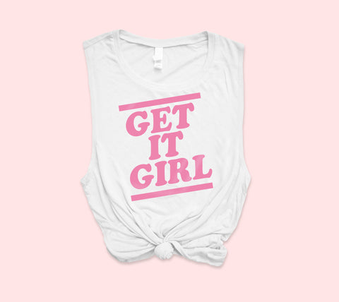 Get It Girl Muscle Tank