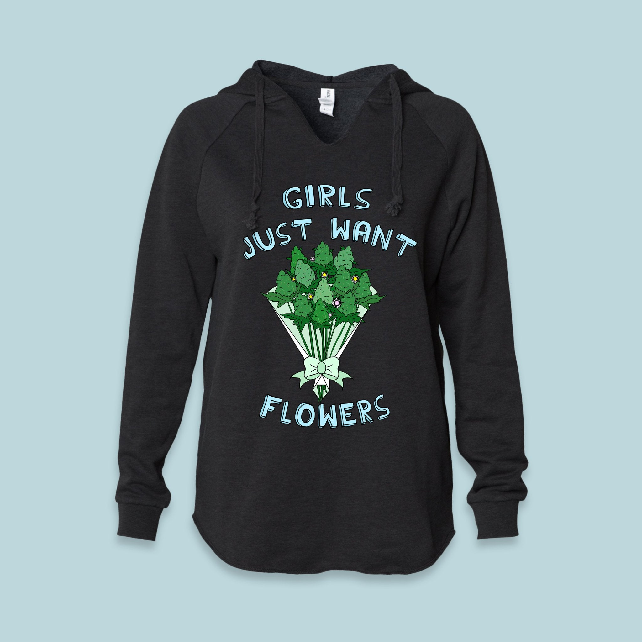 Black women's hoodie with weed flowers bouquet that says girls just want flowers - HighCiti