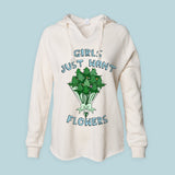 White women's hoodie with weed flowers bouquet that says girls just want flowers - HighCiti