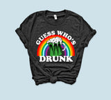 Guess Who's Drunk Shirt