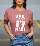 Hail Mary Shirt