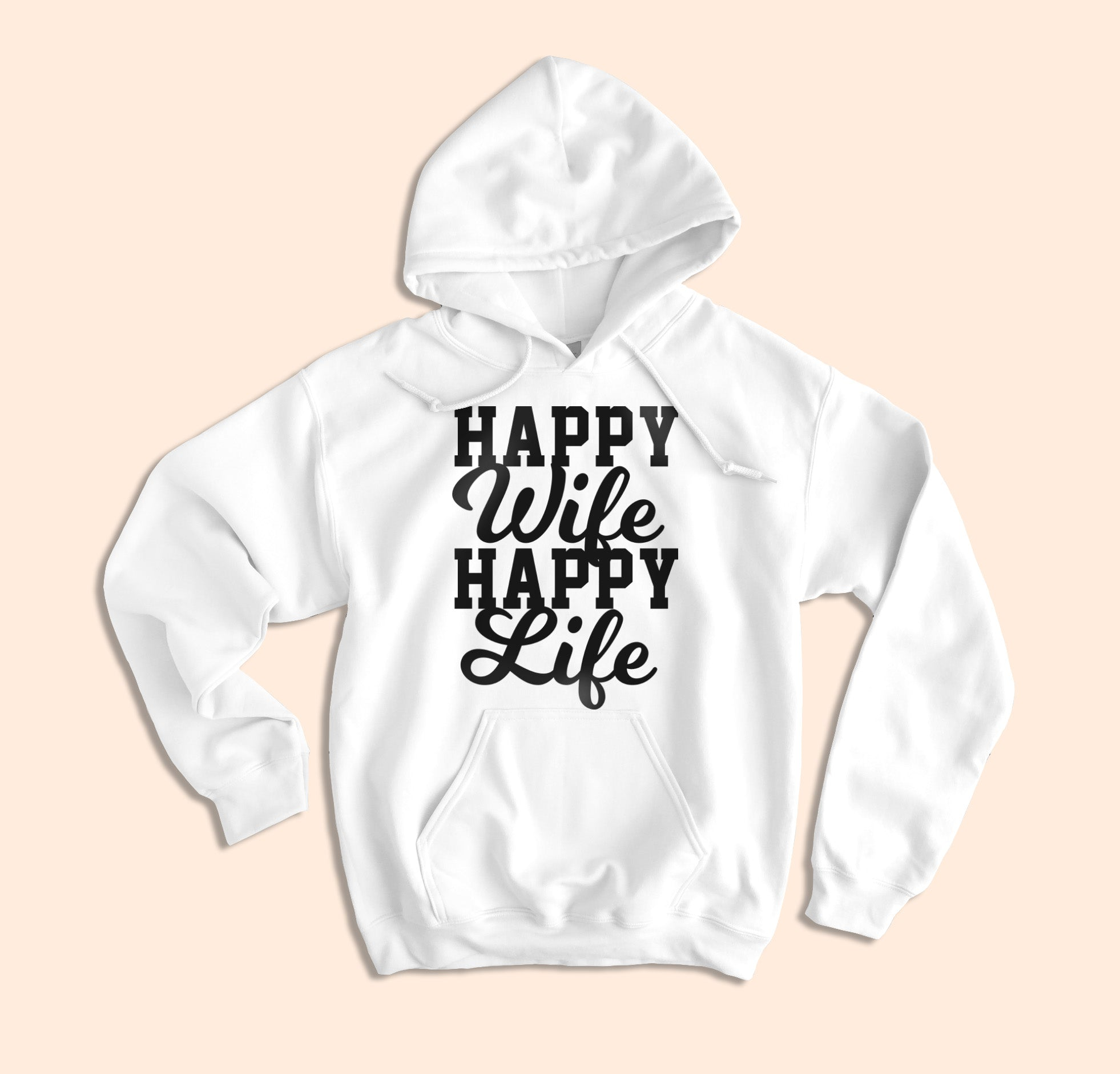 Happy Wife Happy Life Hoodie - HighCiti
