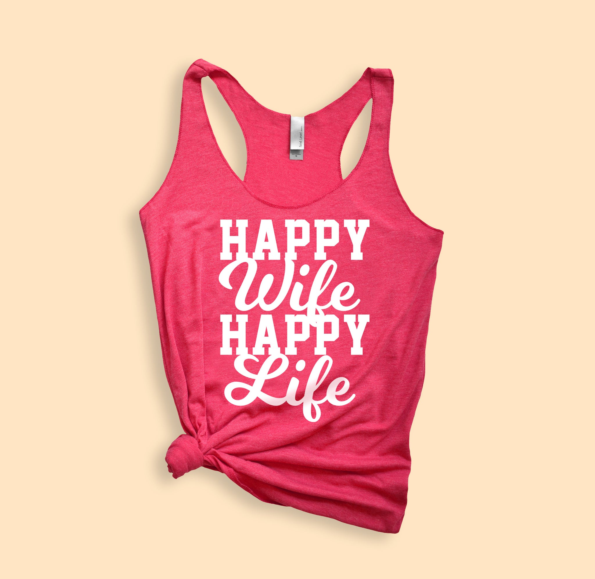 Vintage pink tank top saying happy wife happy life Tank - HighCiti