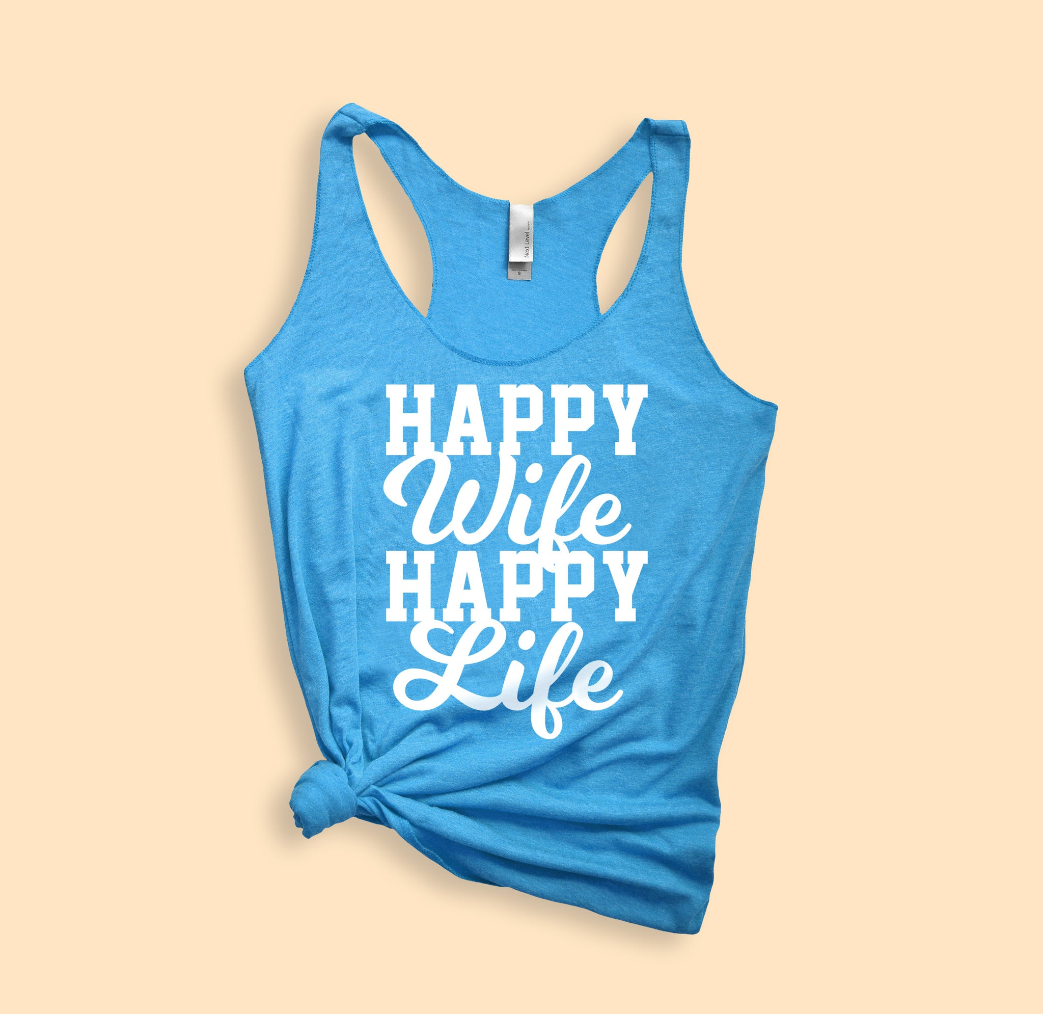 Vintage turquoise tank top saying happy wife happy life Tank - HighCiti