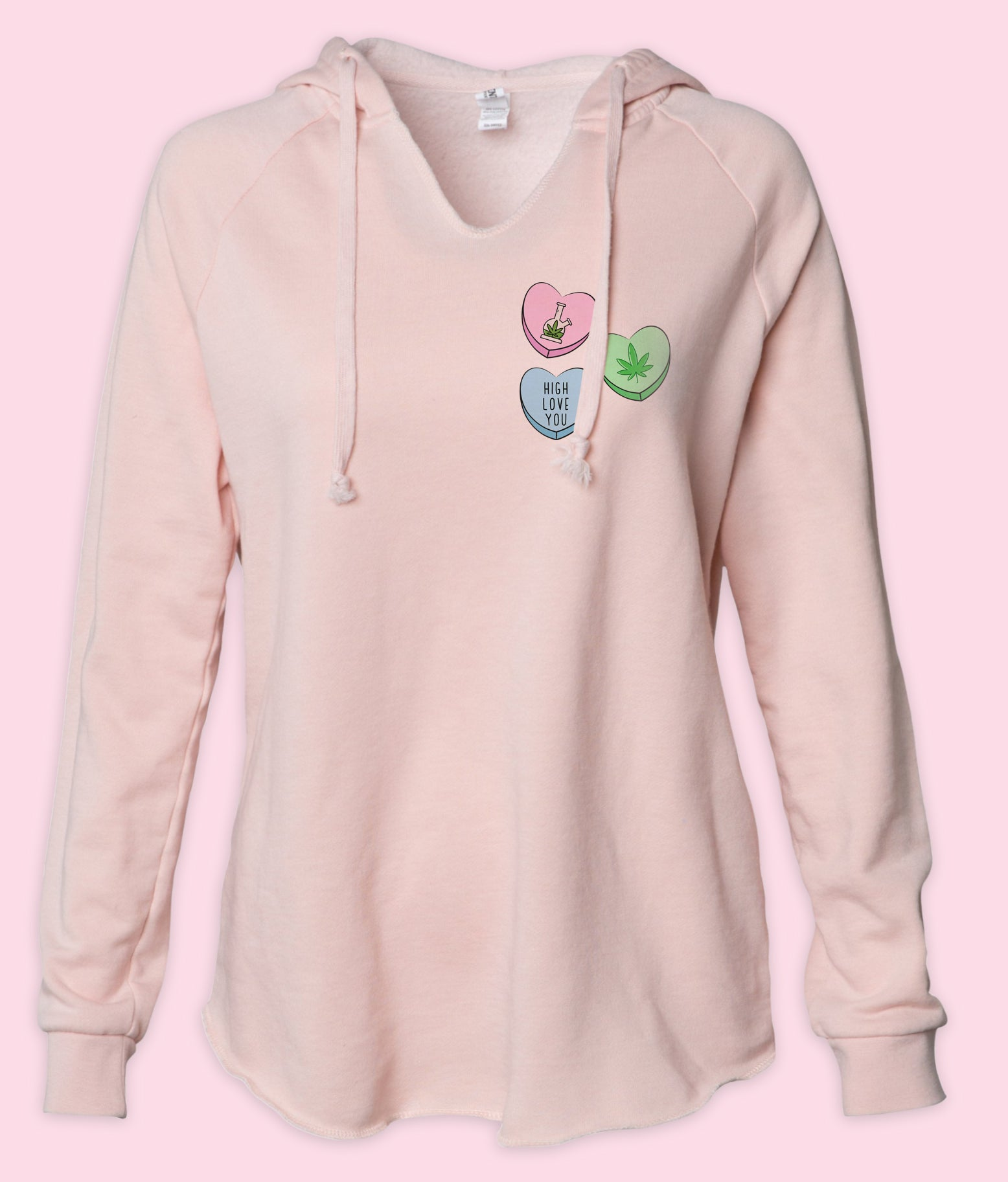 Blush womens hoodie with three stoner candy hearts that says high love you - HighCiti