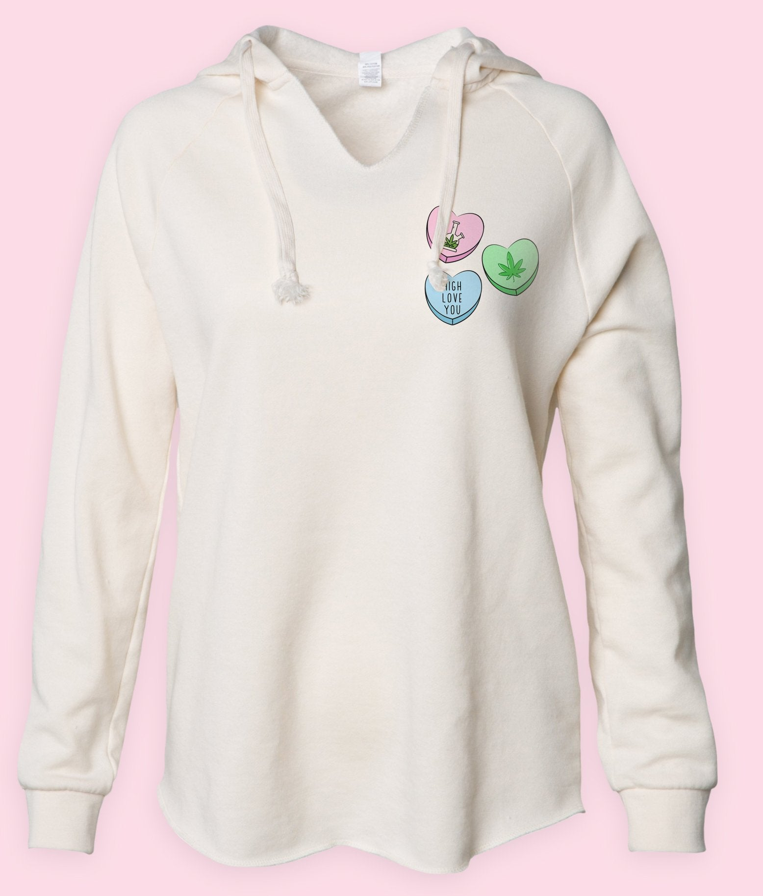 White womens hoodie with three stoner candy hearts that says high love you - HighCiti