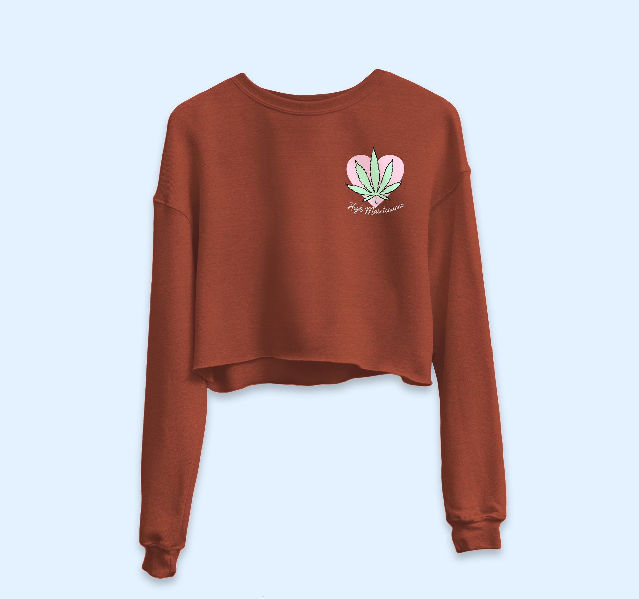 High Maintenance Crop Sweatshirt - HighCiti