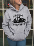 Home Is Where Mountains Are Hoodie - HighCiti
