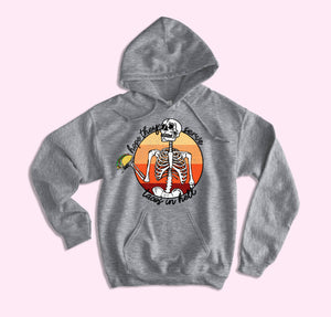 Hope They Serve Tacos In Hell Hoodie