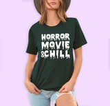 Horror Movie & Chill Shirt