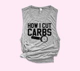 How I Cut Carbs Muscle Tank