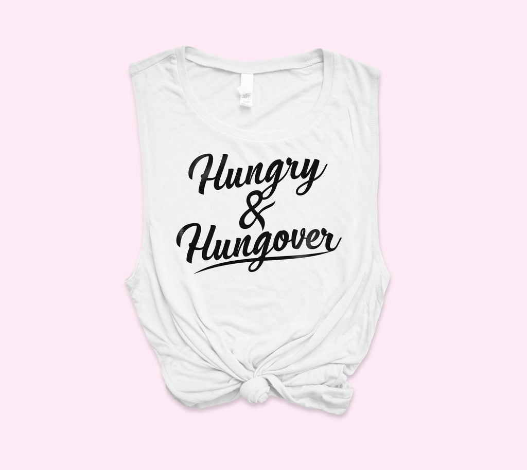 Hungry & Hungover Muscle Tank - HighCiti