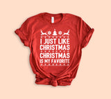 Christmas Is My Favorite Shirt - HighCiti