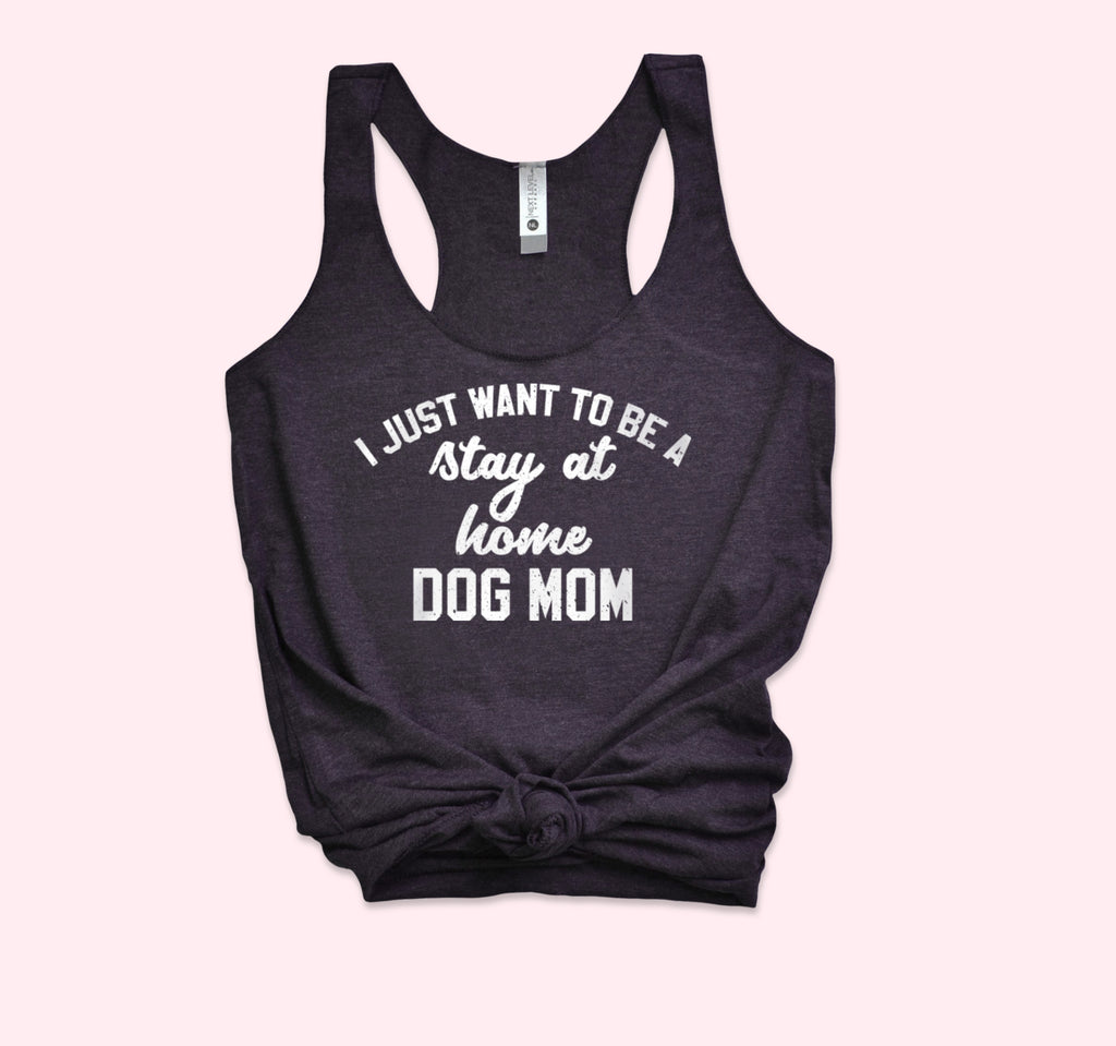 Stay At Home Dog Mom Tank - HighCiti