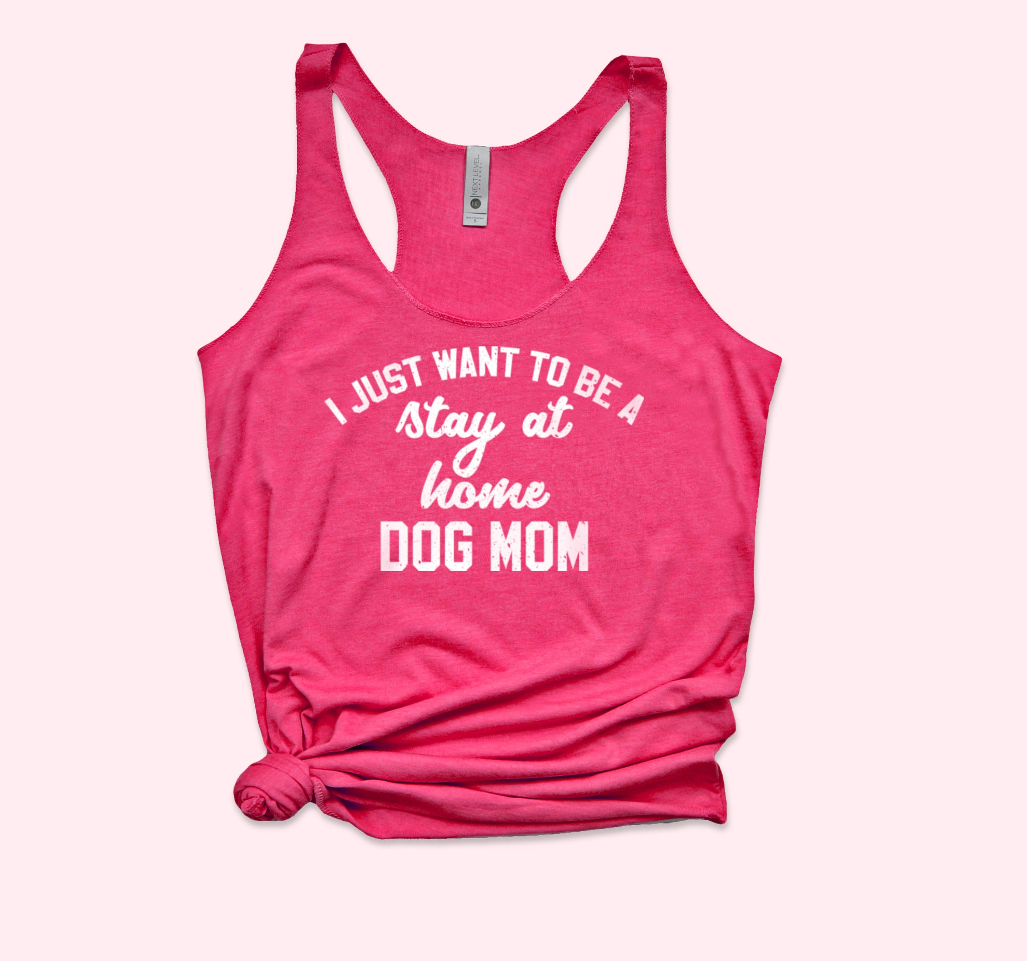 Stay At Home Dog Mom Tank
