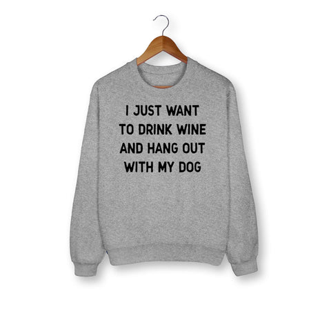 Hang Out With My Dog Sweatshirt - HighCiti