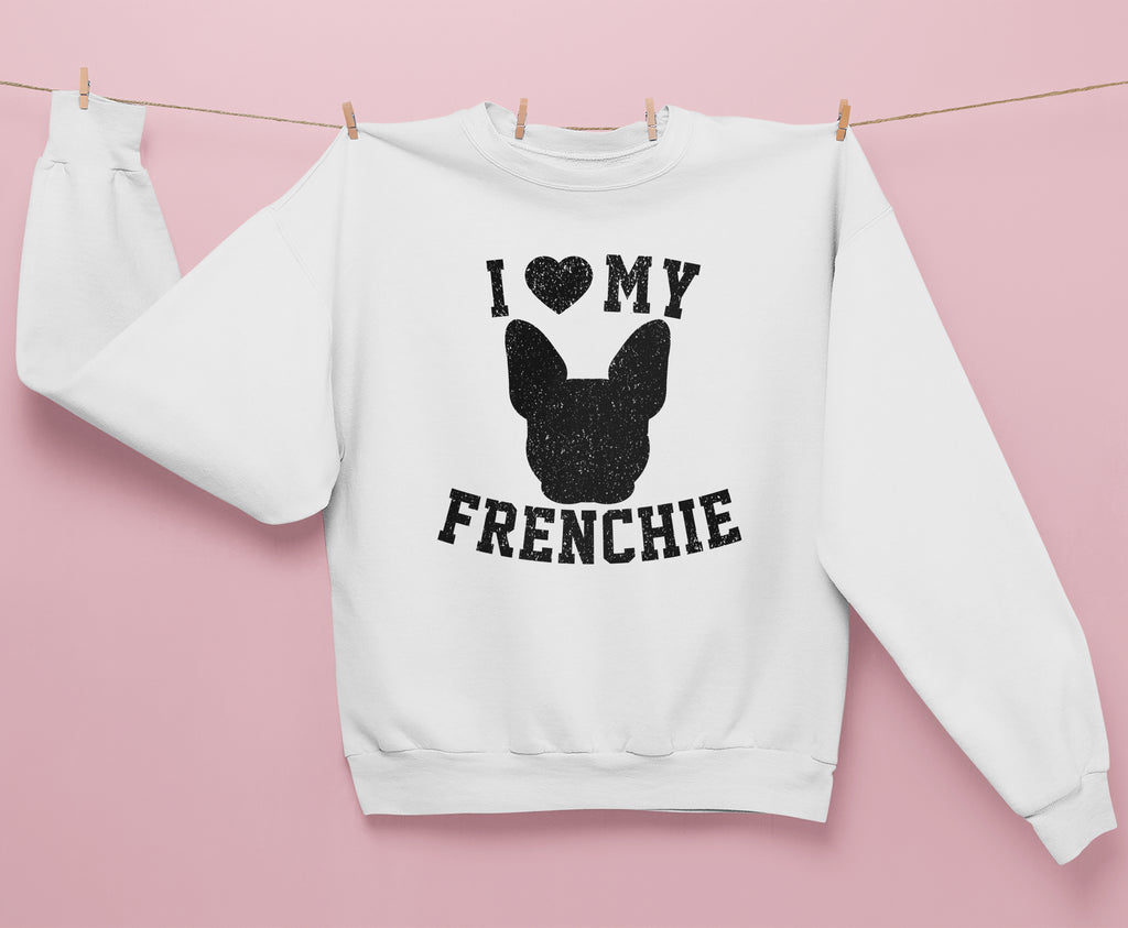 I Love My Frenchie Sweatshirt