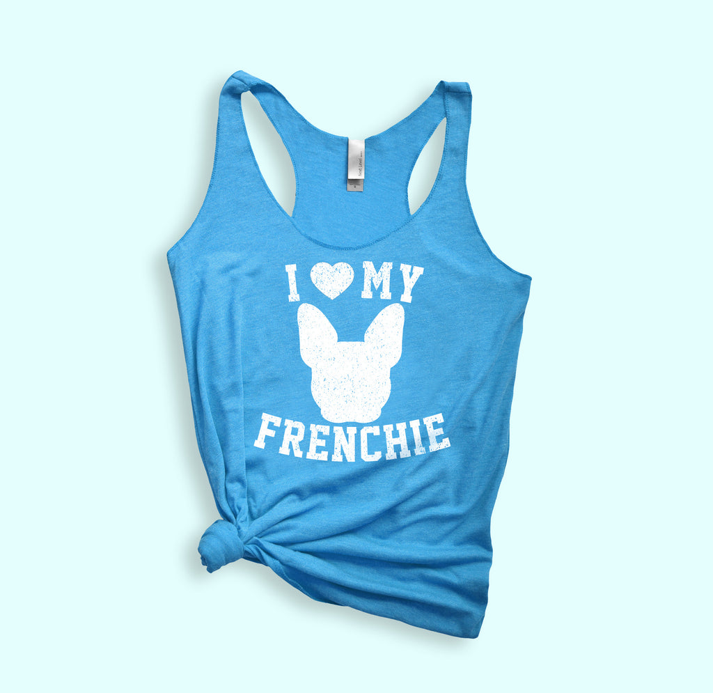 I Love My Frenchie Tank - HighCiti