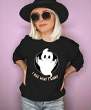 Black sweatshirt with a ghost saying I boo what I want - HighCiti