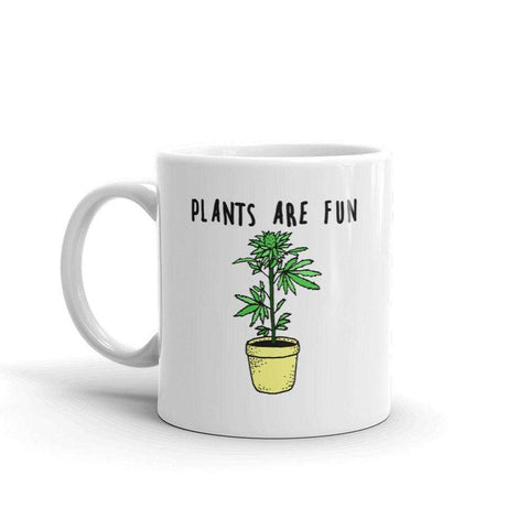 Plants Are Fun Mug - HighCiti