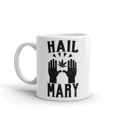Hail Mary Mug - HighCiti