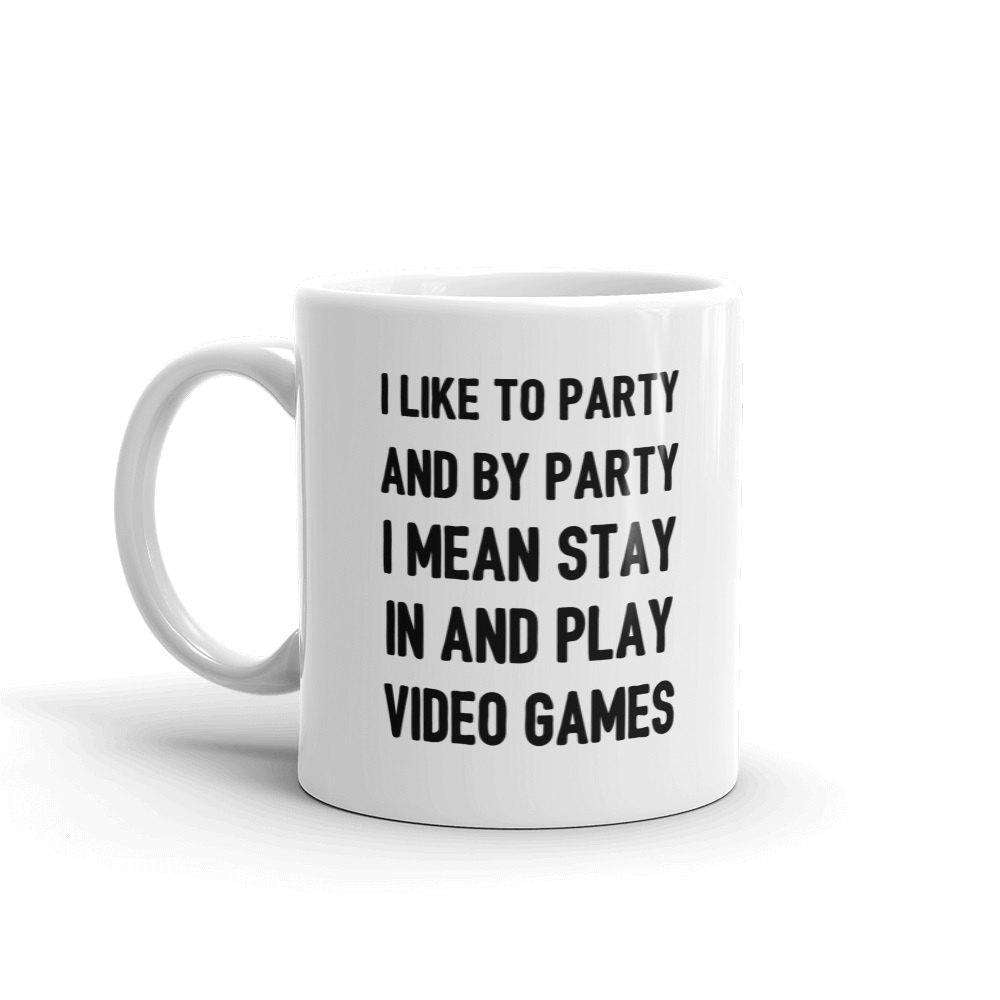 I Like To Party Mug - HighCiti