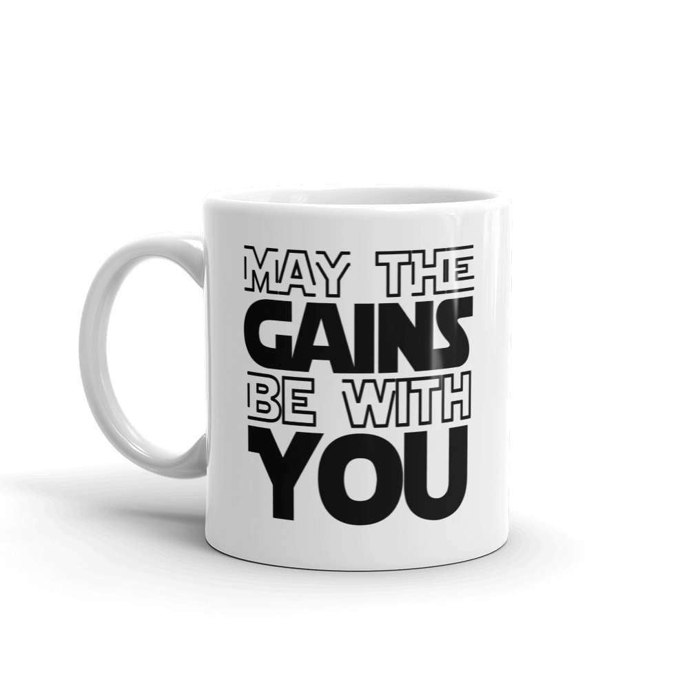 May The Gains Be With You Mug - HighCiti