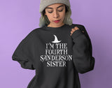 Black sweatshirt saying I'm the fourth sanderson sister - HighCiti