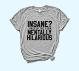 Insane Shirt - HighCiti