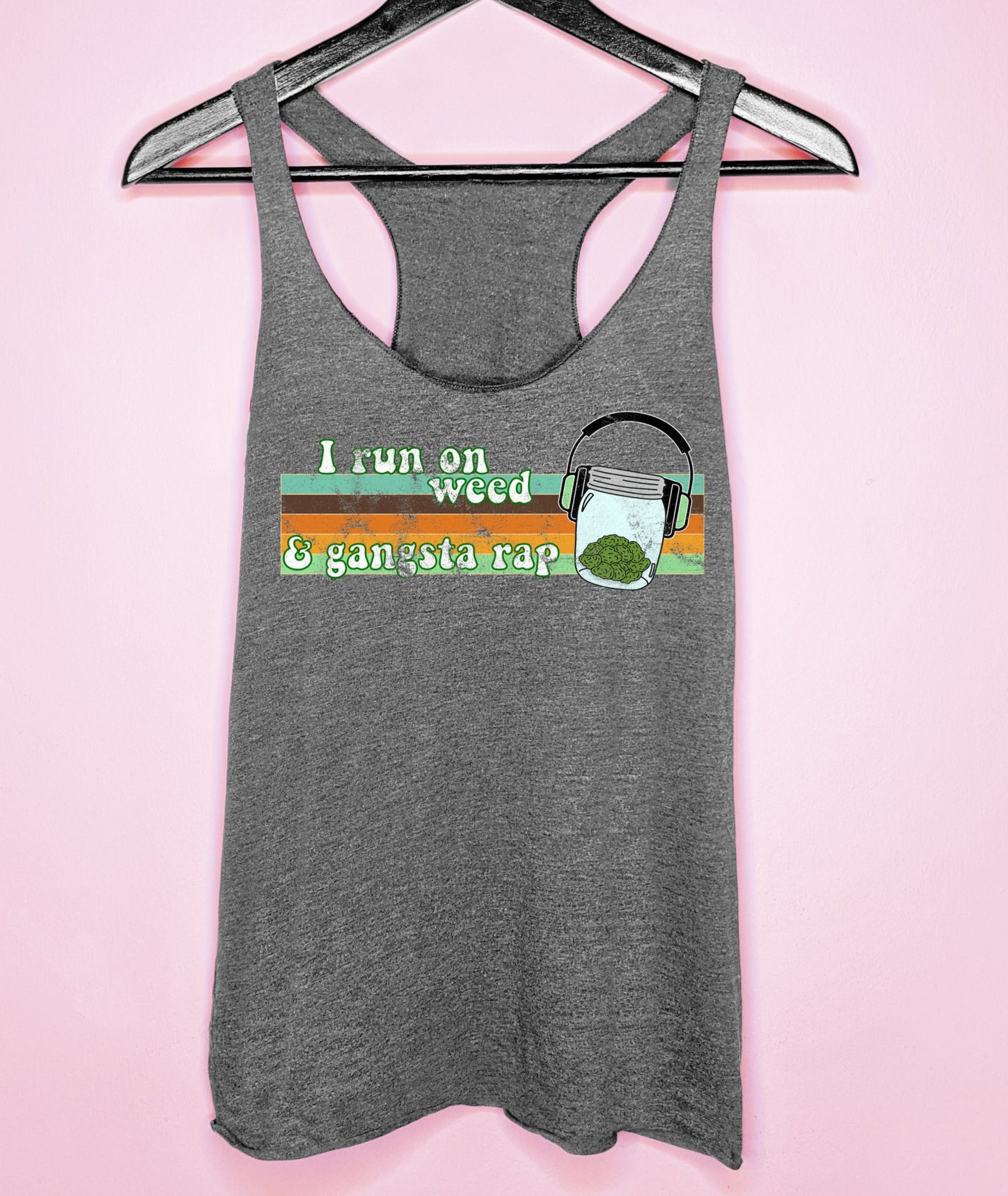 Heather grey tank top with a jar of weed that says I run on weed and gangsta rap - HighCiti