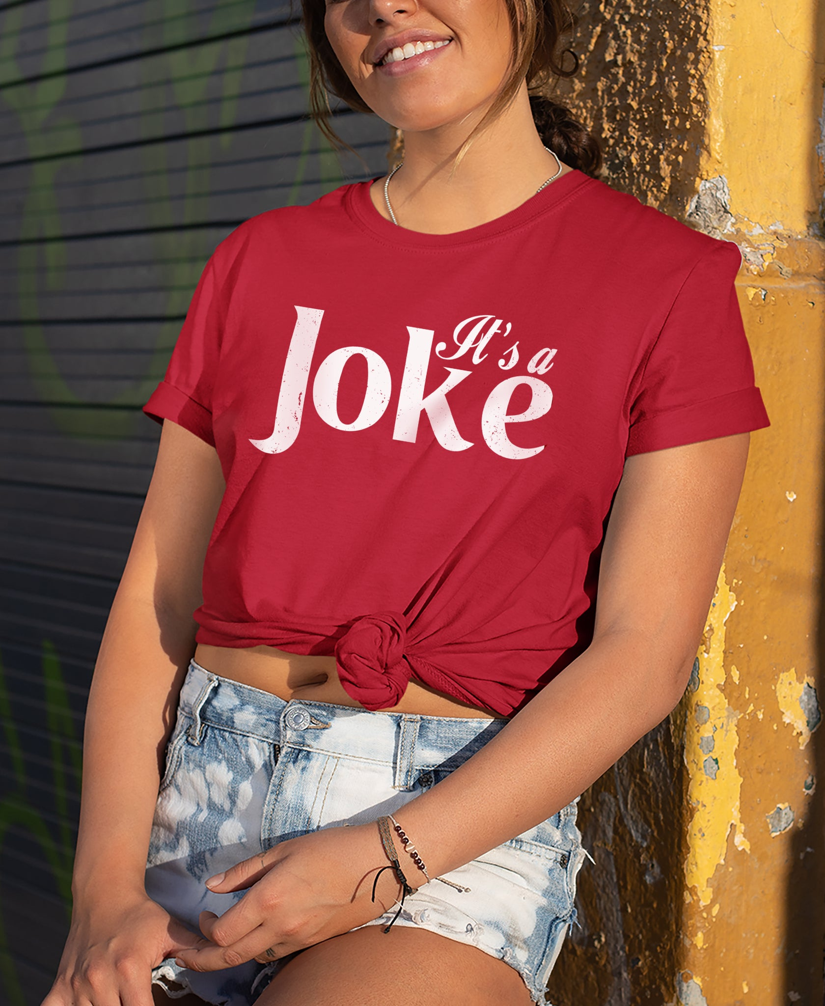 It's A Joke Shirt