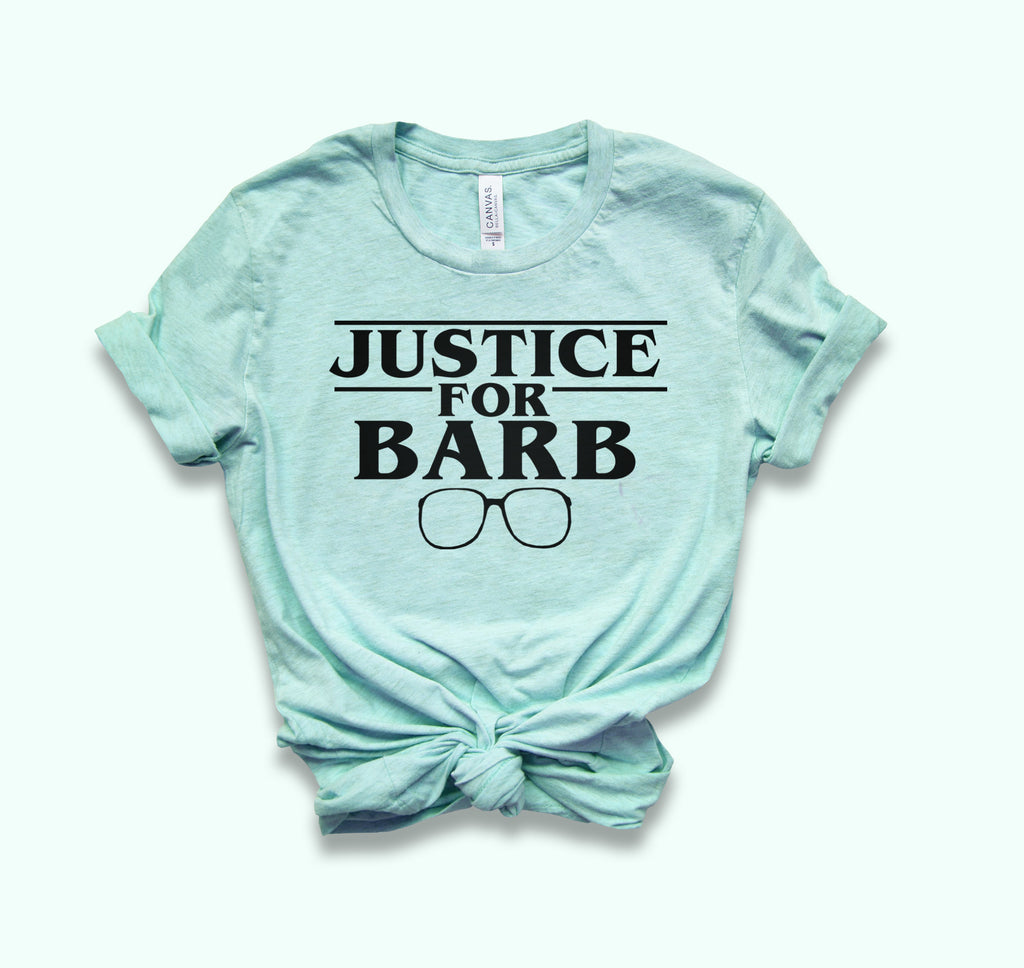 Justice For Barb Shirt - HighCiti