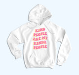 Kind People Hoodie - HighCiti