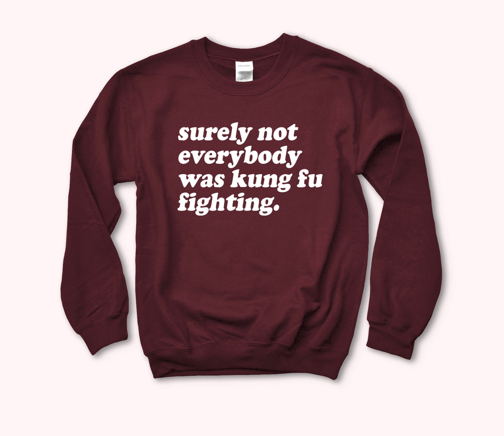 Kung Fu Fighting Sweatshirt - HighCiti