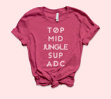 Raspberry shirt that says top mid jungle sup adc - HighCiti