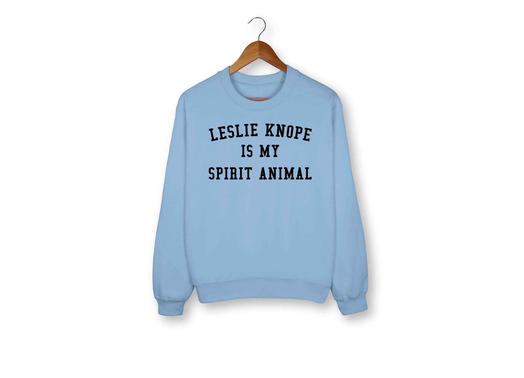Leslie Knope Is My Spirit Animal Sweatshirt