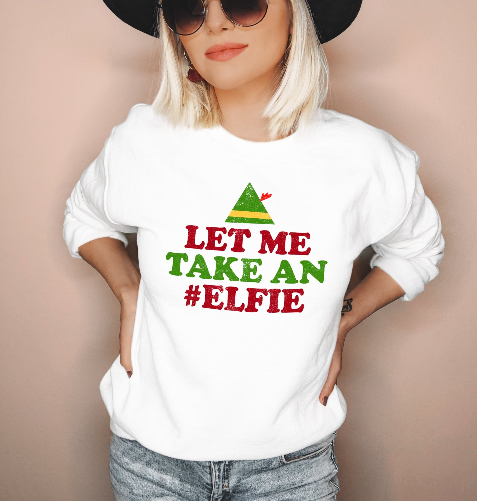 White sweatshirt saying let me take an elfie - HighCiti