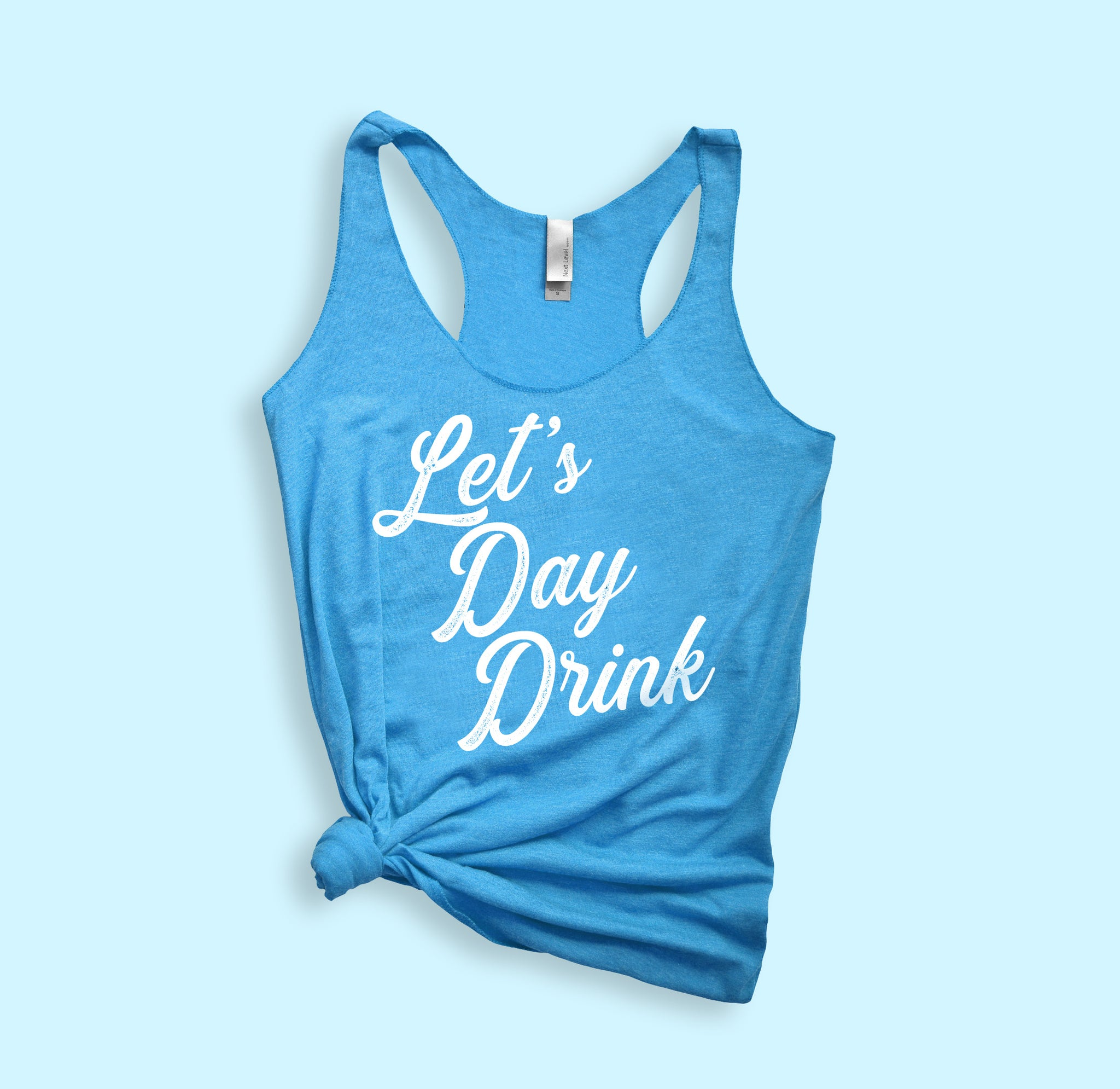 Let's Day Drink Tank