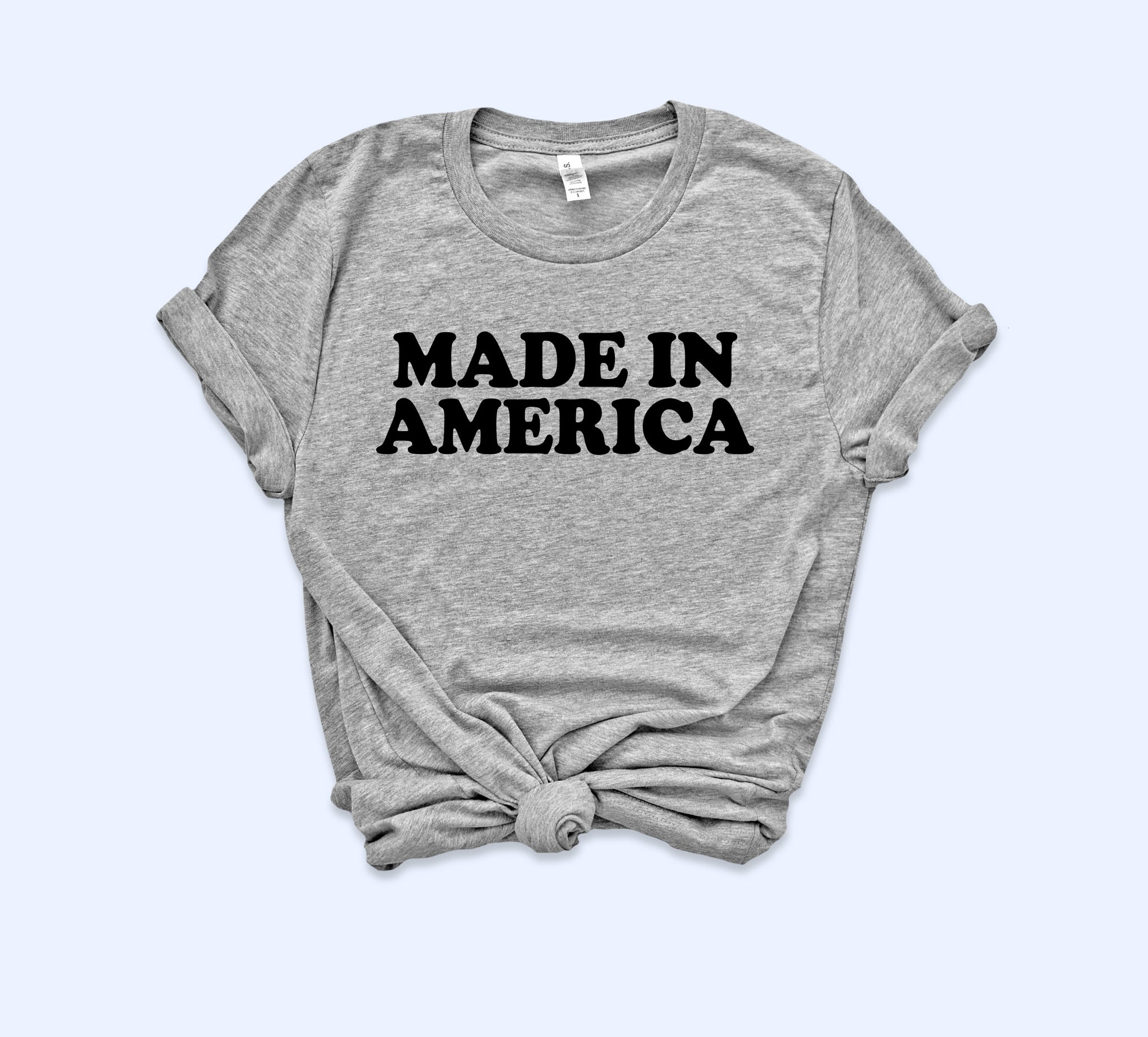 Made In America Shirt