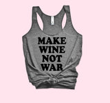 Make Wine Not War Tank