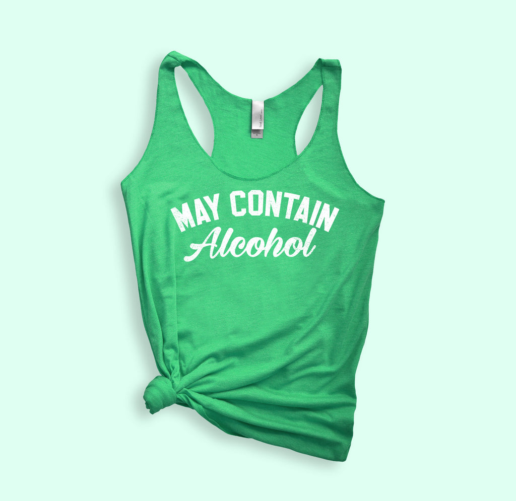 May Contain Alcohol Tank - HighCiti