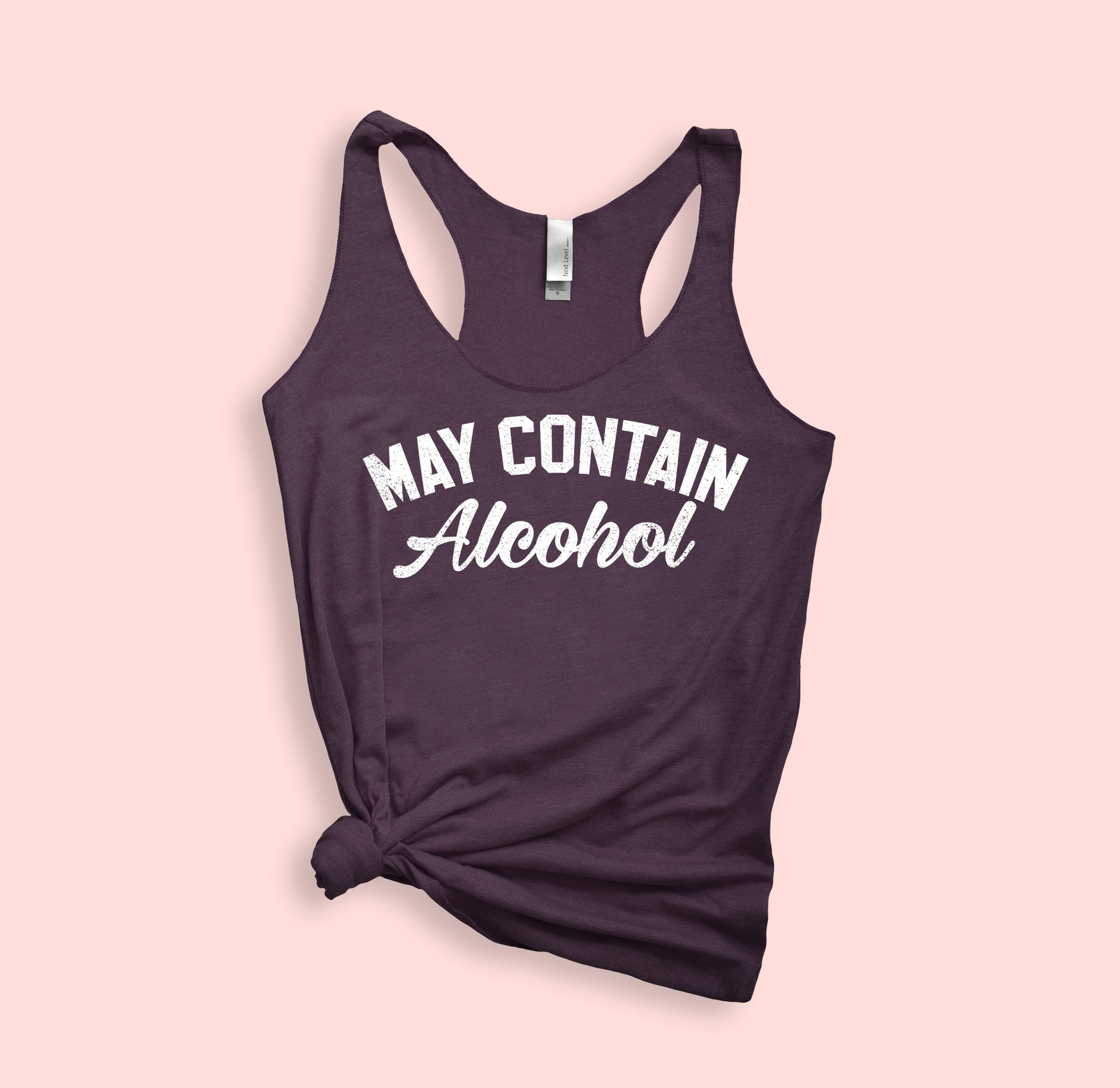 May Contain Alcohol Tank