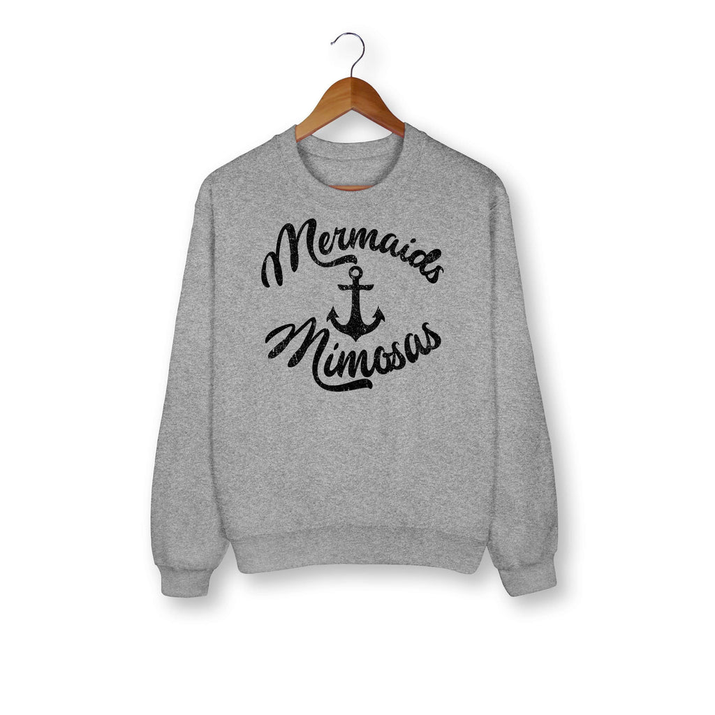 Mermaids And Mimosas Sweatshirt