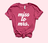Miss To Mrs Shirt