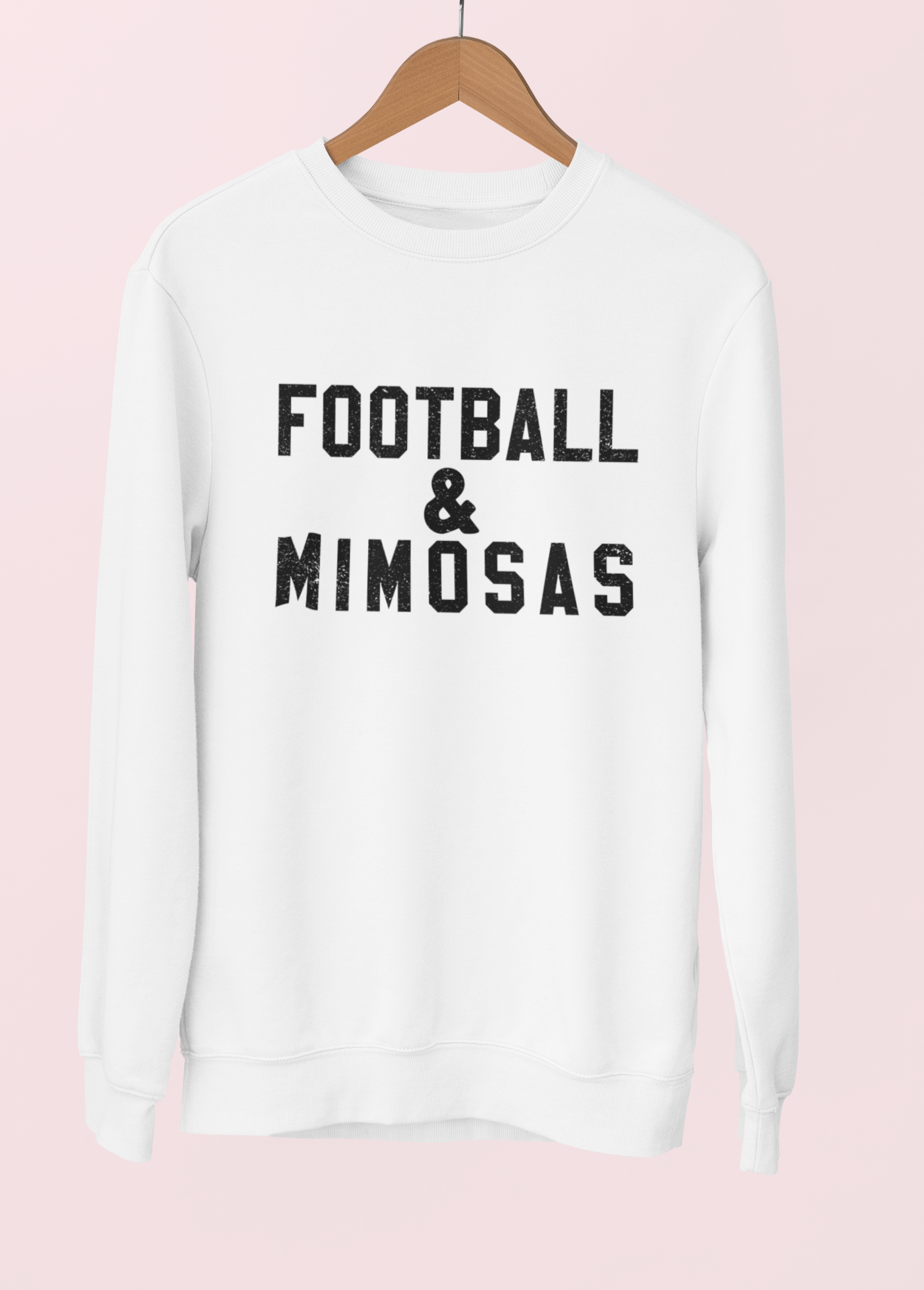 White sweatshirt saying football and mimosas - HighCiti