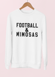 Football And Mimosas Sweatshirt